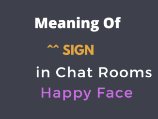 meaning of ^^ sign in chat rooms